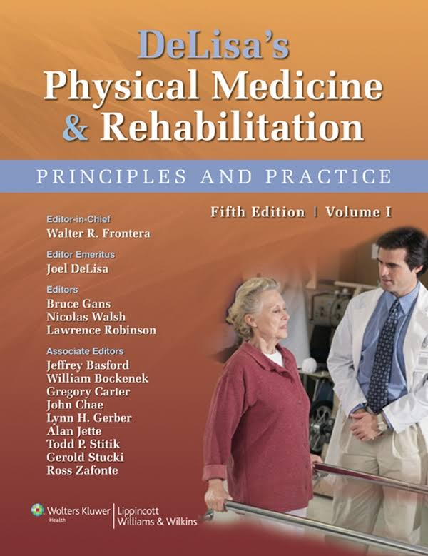 DeLisa's physical medicine and rehabilitation : principles and practice